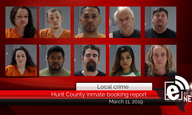 Hunt County inmate booking report    March 11, 2019