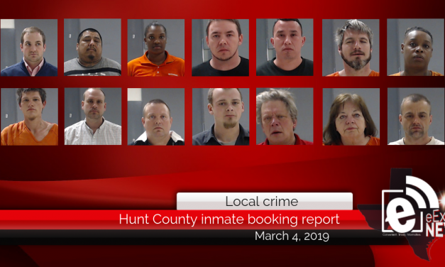 Hunt County inmate booking report    March 4, 2019