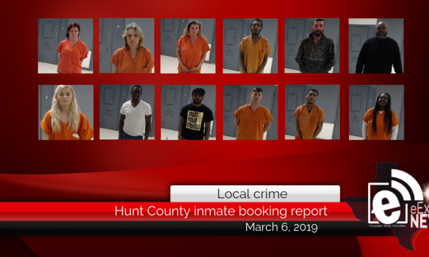 Hunt County inmate booking report    March 6, 2019