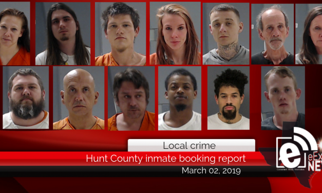 Hunt County inmate booking report    March 2, 2019