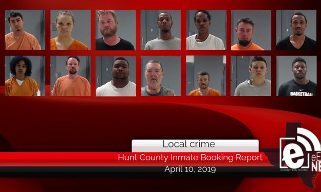 Hunt County inmate booking report || April 10, 2019